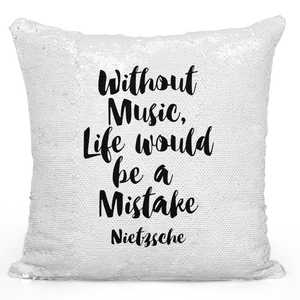 16x16 inch Sequin Throw Pillow Magic Flip Pillow Without Music Life Would Be a Mistake Nietzsche Quote Pillow Loud Universe