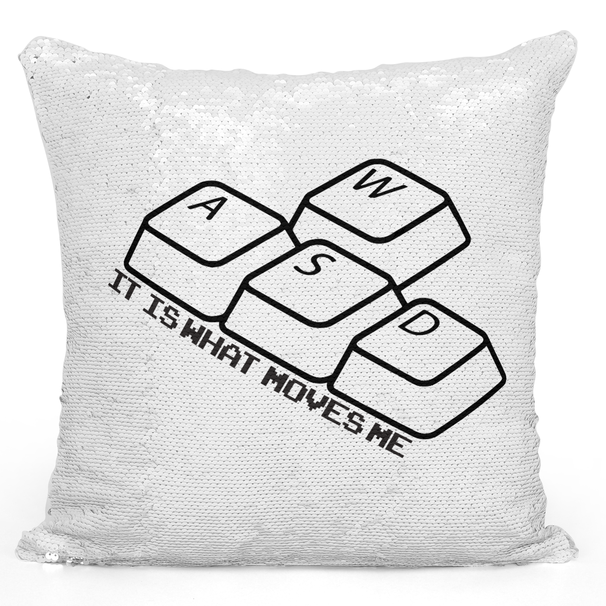 Sequin Pillow Magic Mermaid Throw Pillow Wasd Keyboard Keys It Is What Moves Me Funny Computer Nerds Pillow - Pure White Printed 16 x 16 inch Square Home Decor Couch Pillow Loud Universe