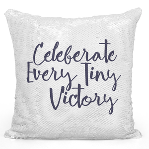 16x16 inch Sequin Throw Pillow Magic Flip Pillow Celebrate Every Tiny Victory Inspire And Motivate Pillow With Words Loud Universe