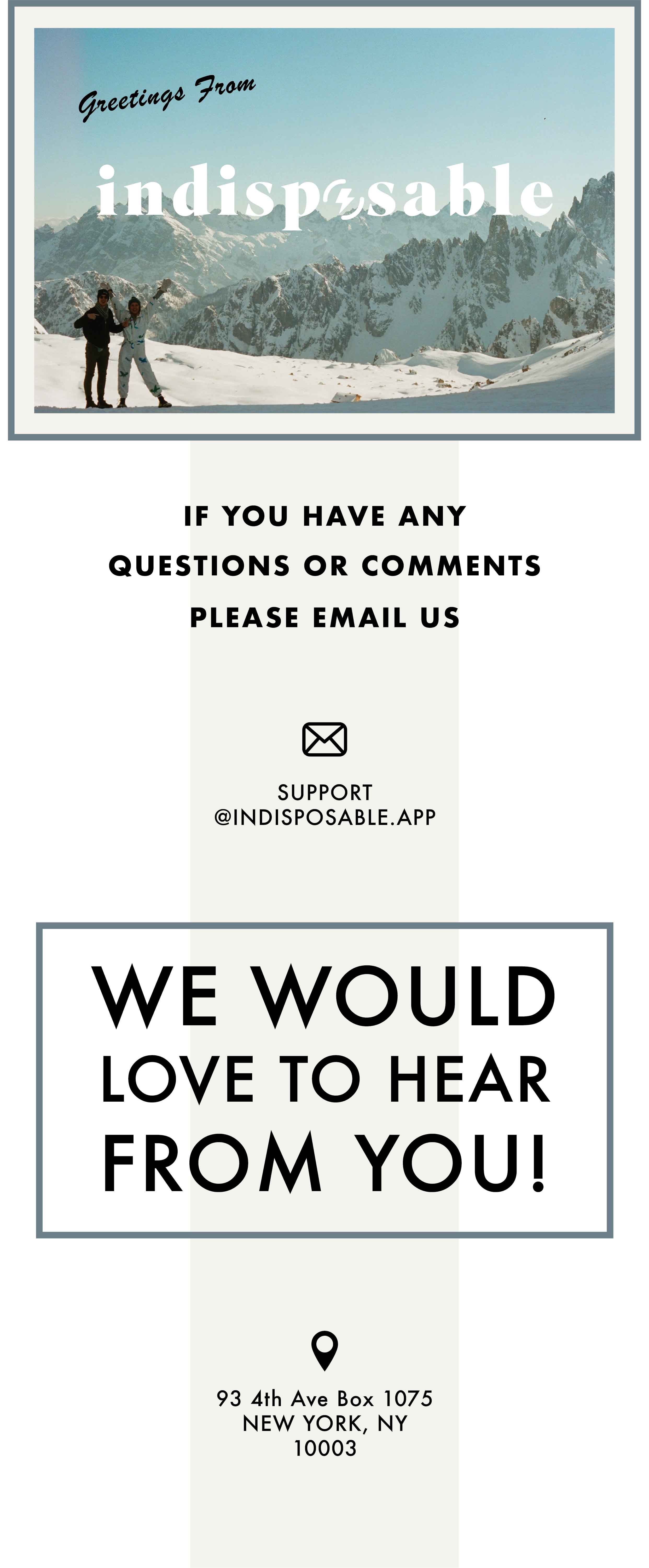 Contact us: Support@indisposable.app