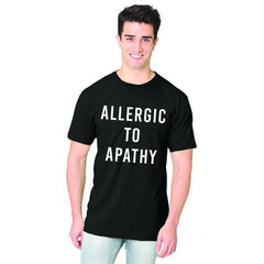 IMPERFECT Allergic to Apathy Tees