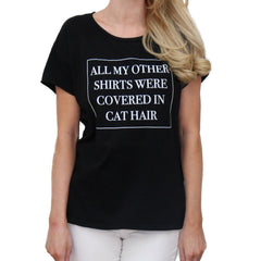 All My Other Shirts Were Covered In Cat Hair Black Women's Tee