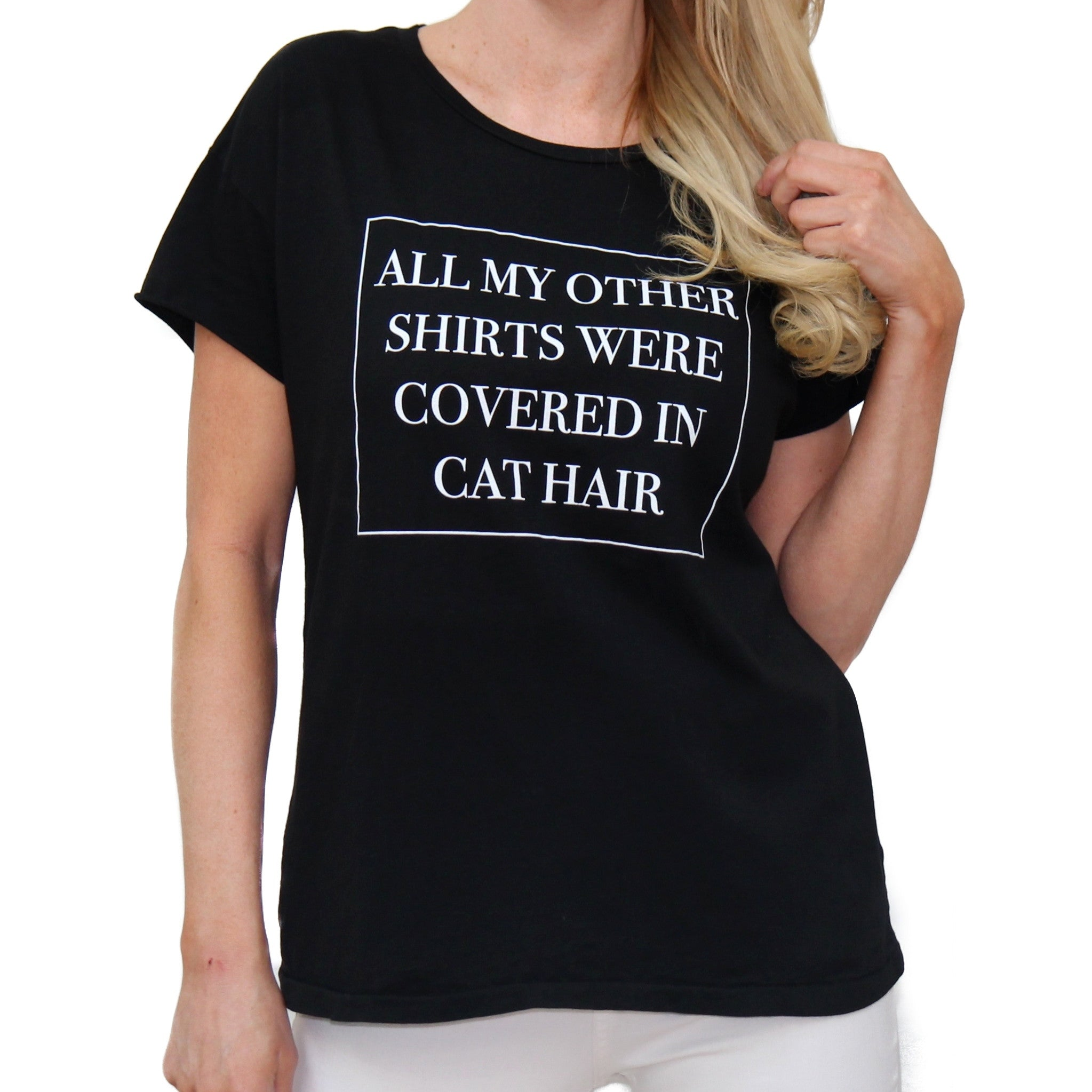 All My Other Shirts Were Covered In Cat Hair Black Women