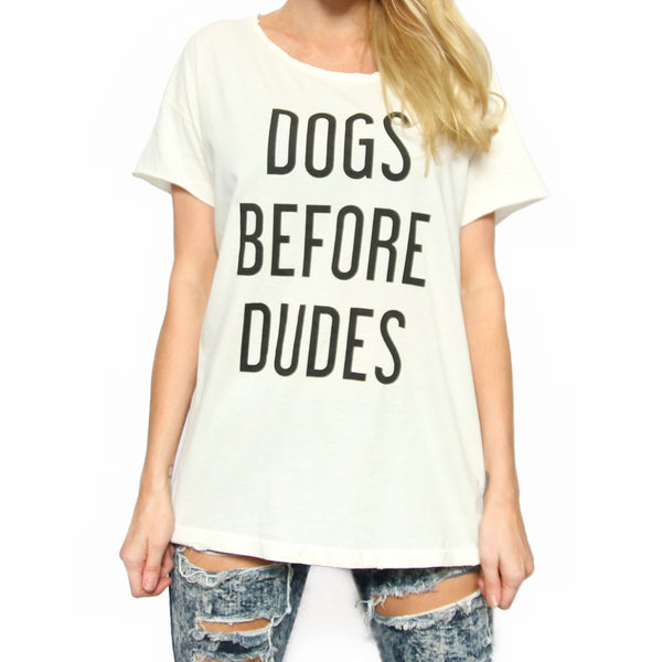 Dogs Before Dudes Distressed Rocker Tee