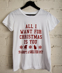 All I Want For Christmas Is You To Adopt A Shelter Pet Women's T-Shirt Holiday Animal Rescue