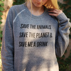 Save Me A Drink Eco-Fleece Pullover