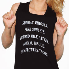Favorite Things Women's Black Organic Tank Top Muscle Tee Sunday Mimosas Pink Sunsets Almond Milk Latte Animal Rescue Sunflowers Tacos