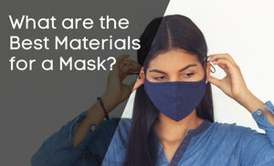 What are the Best Materials for a Mask?
