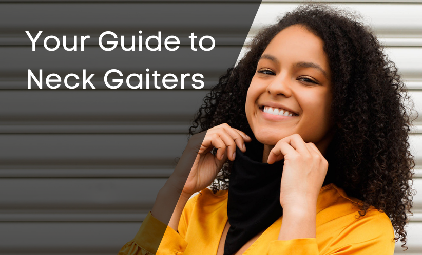 Your Guide to Neck Gaiters