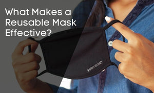 What Makes a Reusable Face Mask Effective
