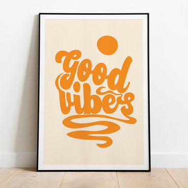 Orange Good Vibes Poster