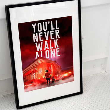 Liverpool Print - You'll Never Walk Alone