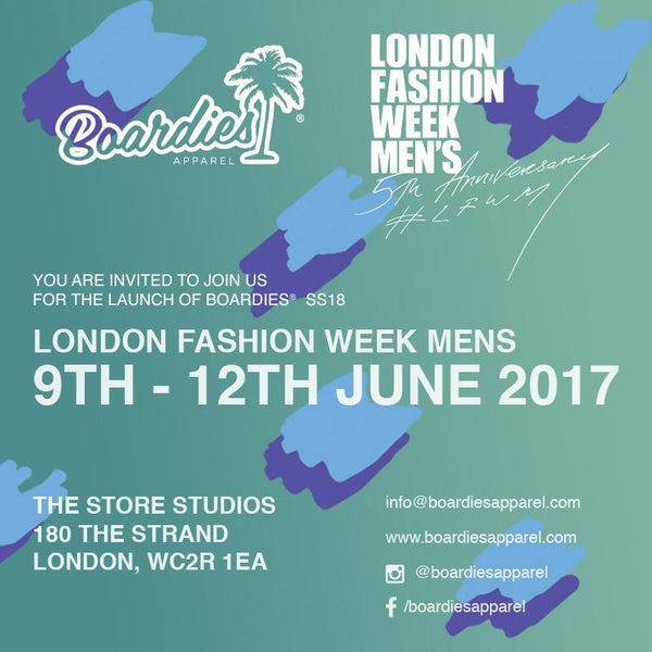 Boardies® at London Fashion Week Mens!