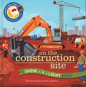 Shine-a-Light - On The Construction Site