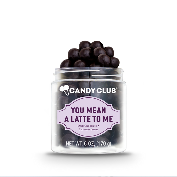 Candy Club - You Mean a Latte to Me *MOTHER'S DAY COLLECTION*