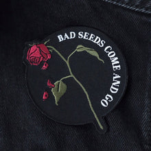 Load image into Gallery viewer, 'Bad Seeds...' Patch