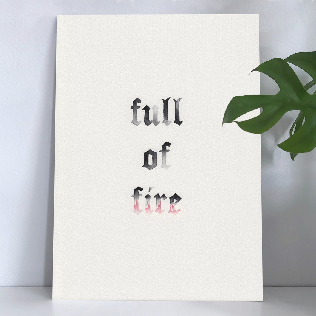 'Full of Fire' Original A4 Painting