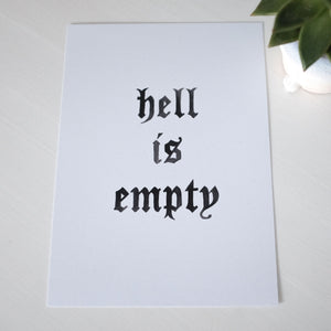 A5 Hell is Empty Print