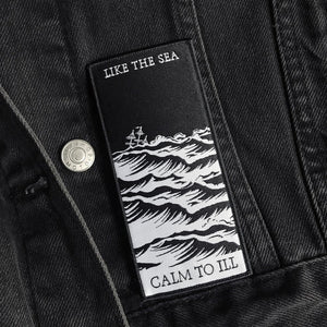 'Like the Sea... Calm to Ill' Patch