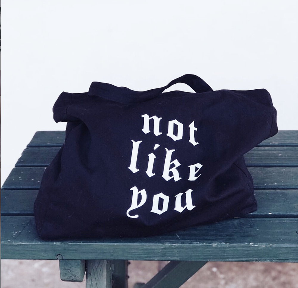 'Not Like You' Tote Bag