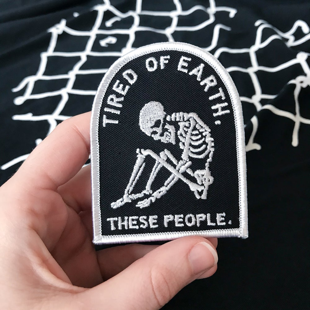 'Tired of Earth' Patch