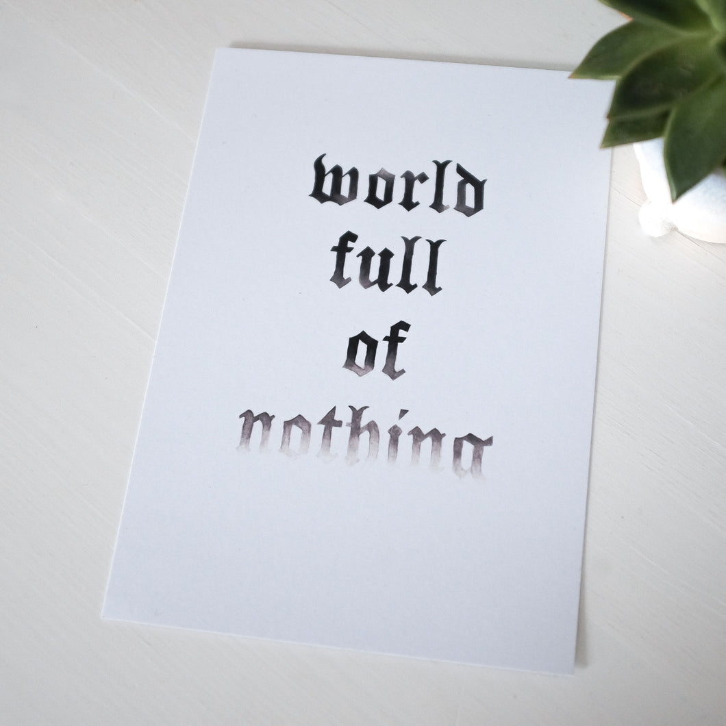 A5 World Full of Nothing Print