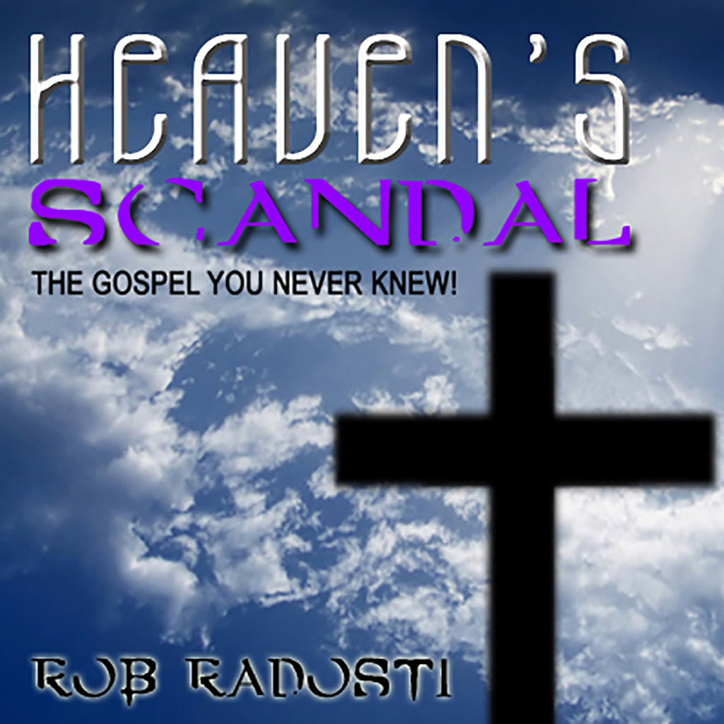 Heaven's Scandal: The Gospel you never knew! Digital MP3 Dowload