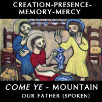 7th Grade Audio Meditation: Creation, Presence, Memory, Mercy (Come Ye / Mountain / Spoken) Audio Meditation Sample