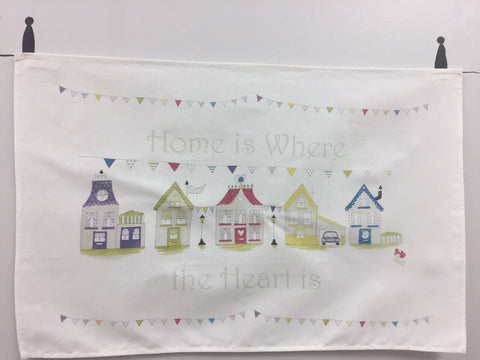 Home is where the heart is - Tea Towel