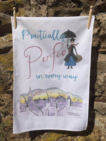 Practically Perfect in everyway - Tea Towel