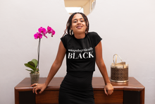 Load image into Gallery viewer, Unapologetically Black Tee