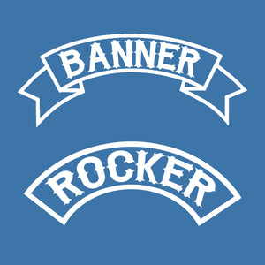 Custom Rocker or Banner Patch
