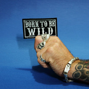 Born to be wild patch, biker patch, gang patch
