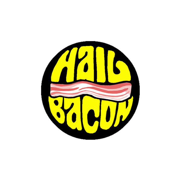 Hail Bacon embroidered Patch