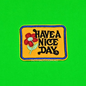Have a nice day  Patch, 70's Patch, Vintage Patch, Cute Patch, Patch for dog
