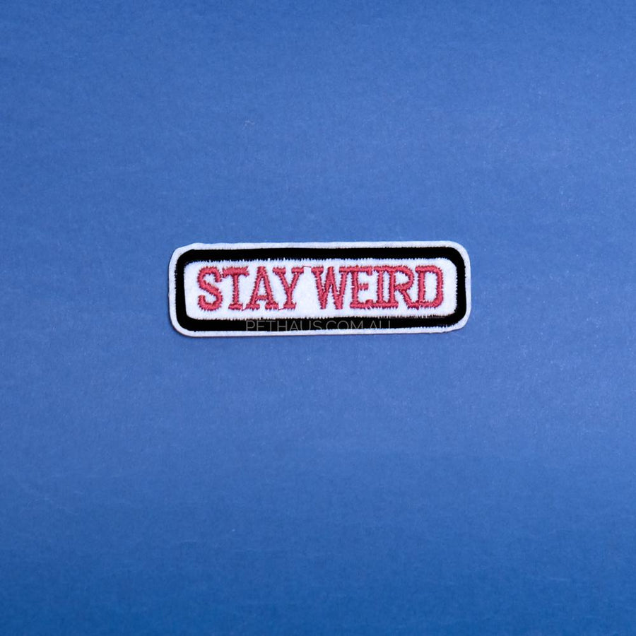 stay weird patch, cool patch, weirdo patch