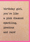 You're like a pink diamond card