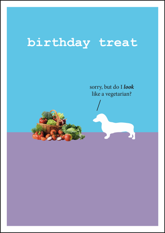 Birthday Treat Frankie Card
