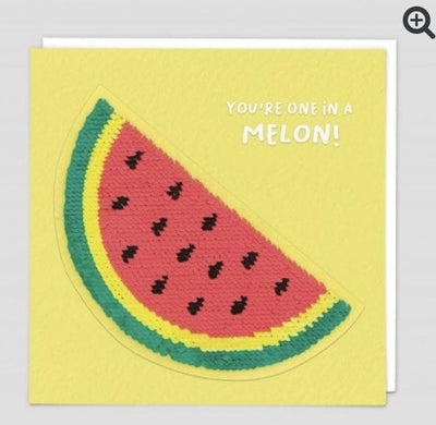 Sequin Card You're one in a MELON! - Aurina Ltd