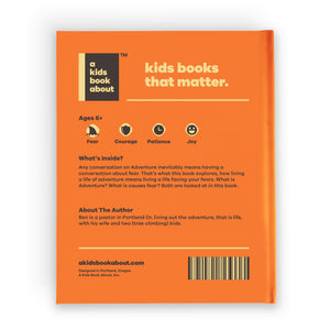 Image of A Kids Book about Adventure. Rear cover of the book with chocolate coloured and light yellow text on a bright orange background. Information is the same as product description.