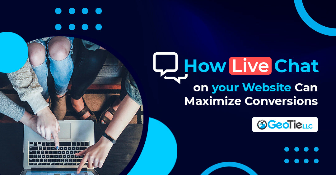 How Live Chat on Your Website Can Maximize Conversions