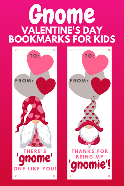 Printable Gnome Valentines for School- Printable Bookmarks