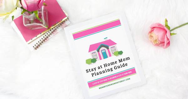 How to Be a Stay at Home Mom: Printable Planning Guide {25 Pages}