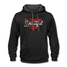 Contrast Hoodie - Be Someone Beautiful Today Red-White