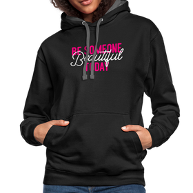 Contrast Hoodie - Be Someone Beautiful Today Pink-White