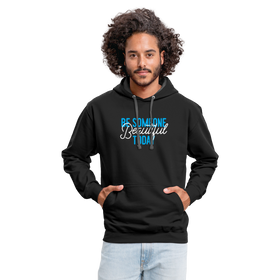 Contrast Hoodie - Be Someone Beautiful Today Blue-White