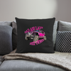 "Throw Pillow Cover 18"" x 18"" - Bad Ass Lady Jeep Owner"