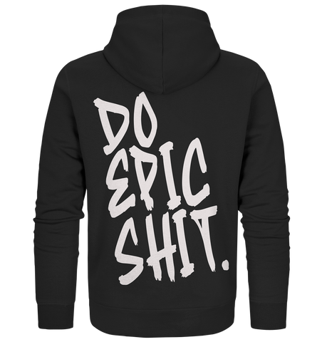 DO EPIC SHIT - Organic Zipper