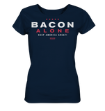Bacon alone keep America great! - Ladies Organic Shirt