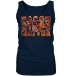 Bacon Strips Matter - Ladies Tank-Top